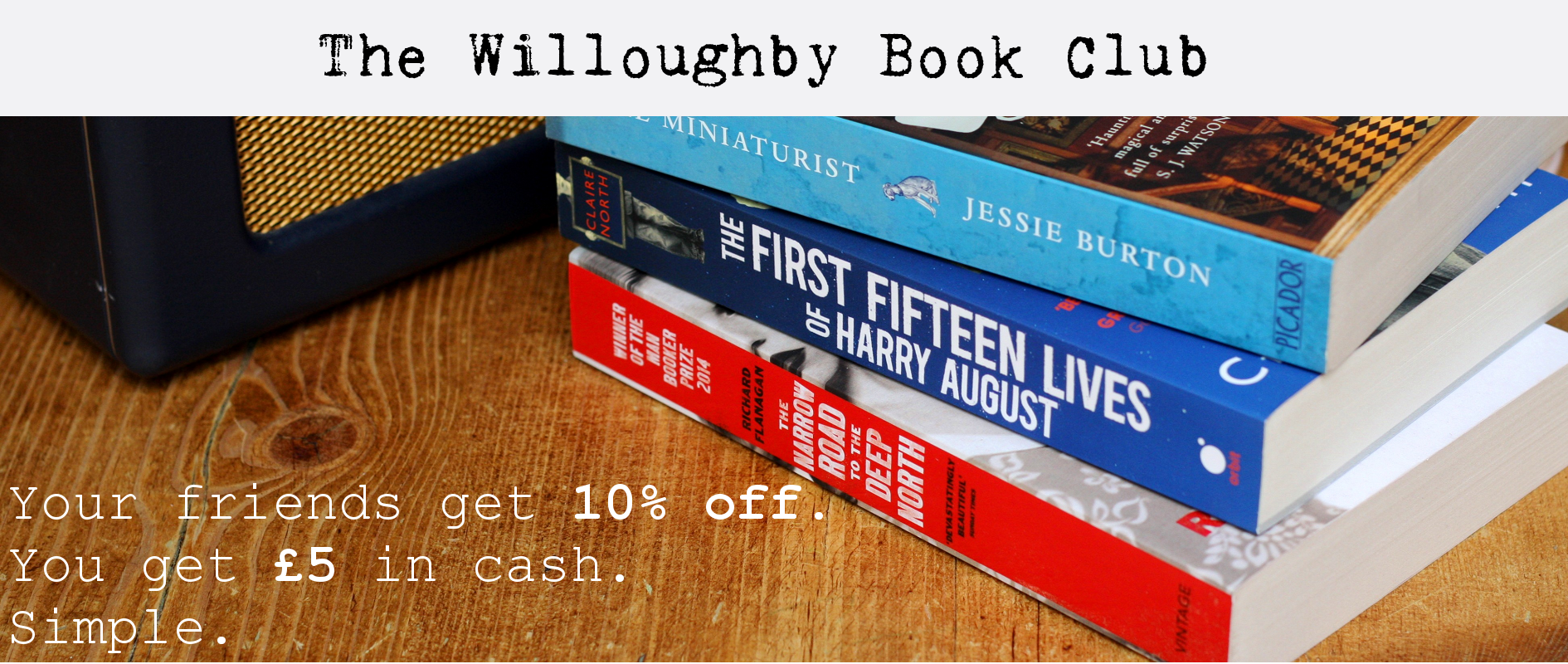 The Willoughby Book Club Referral Program