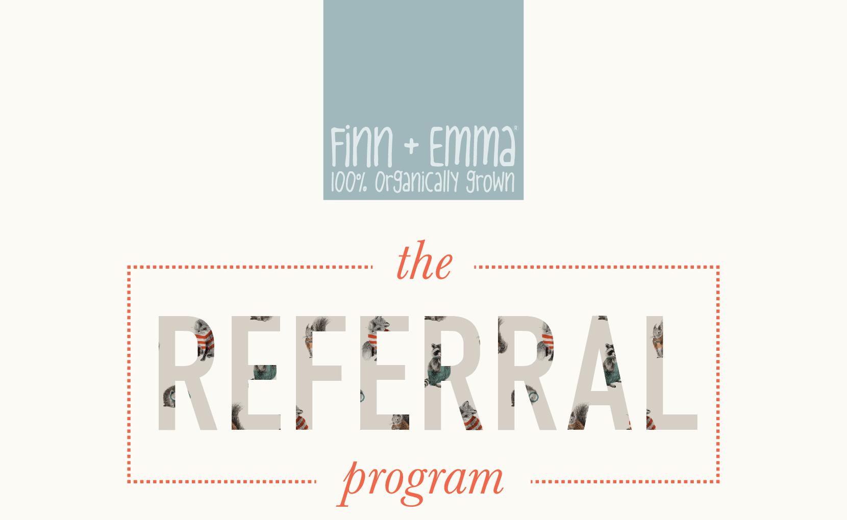 Finn + Emma Referral Program